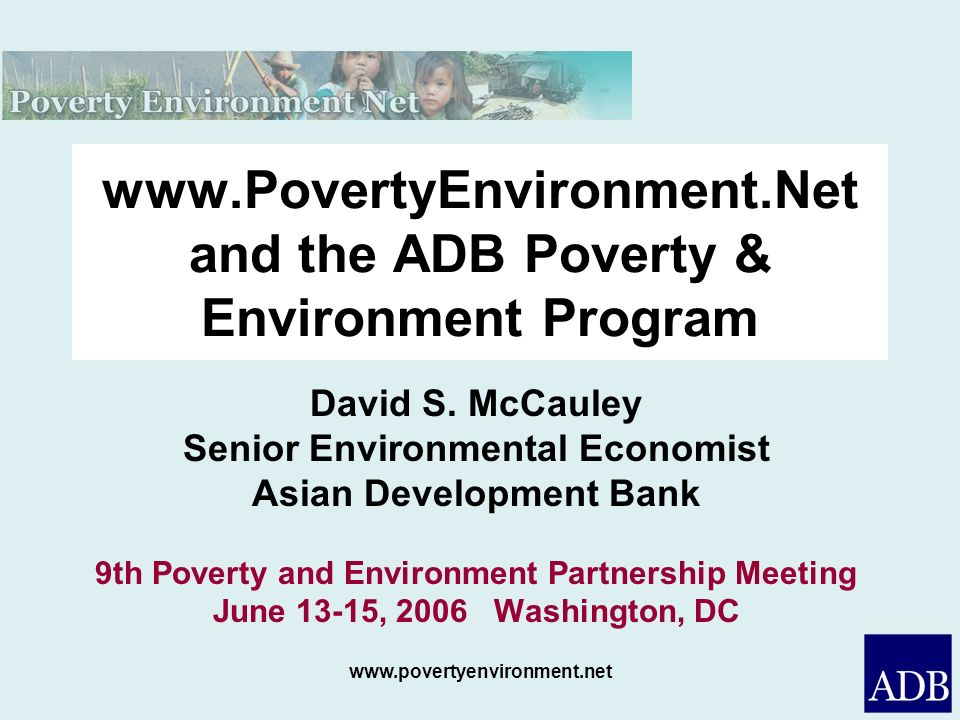 www.PovertyEnvironment.Net and the ADB Poverty & Environment Program