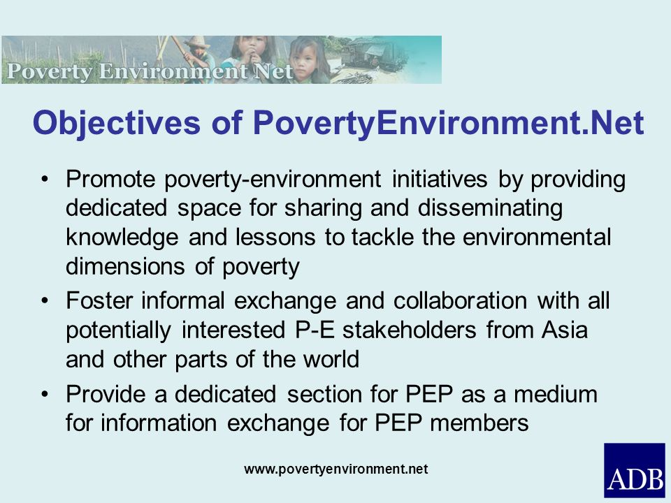 Objectives of PovertyEnvironment.Net
