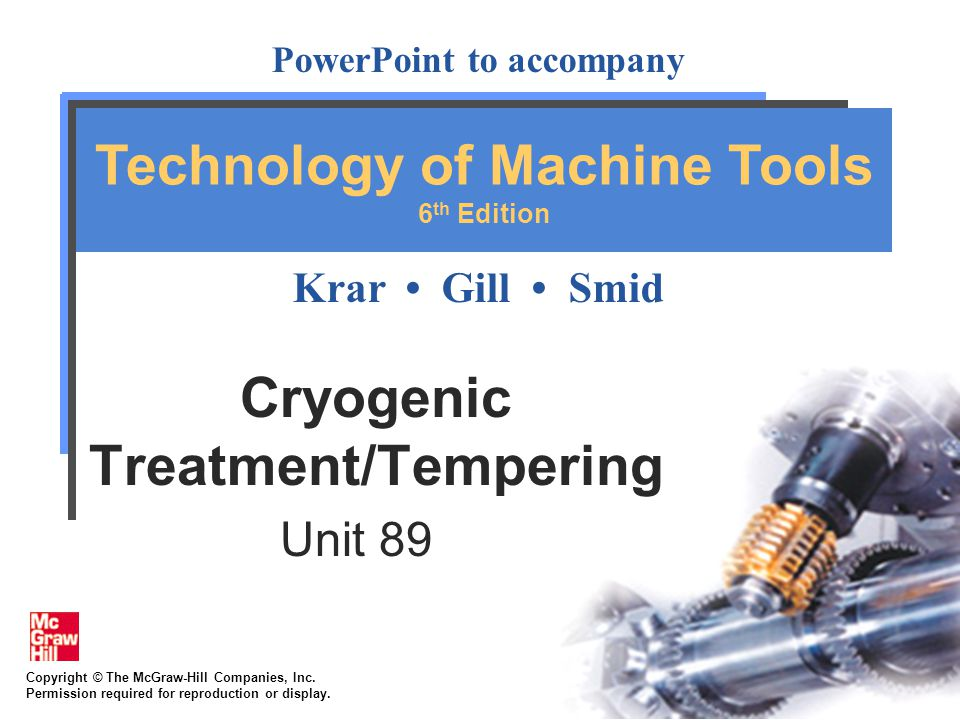 Cryogenic Treatment/Tempering