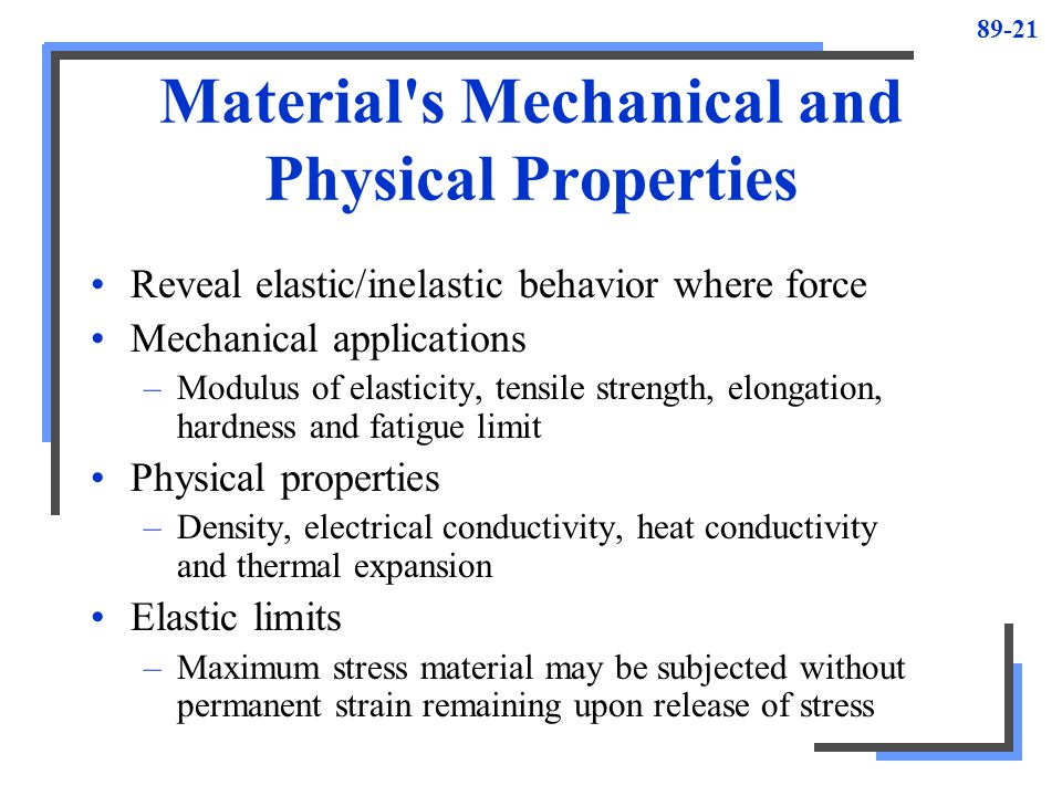 Material s Mechanical and Physical Properties