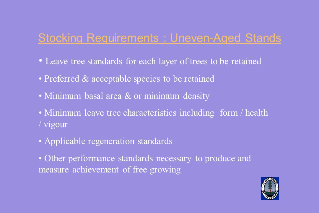 Stocking Requirements : Uneven-Aged Stands