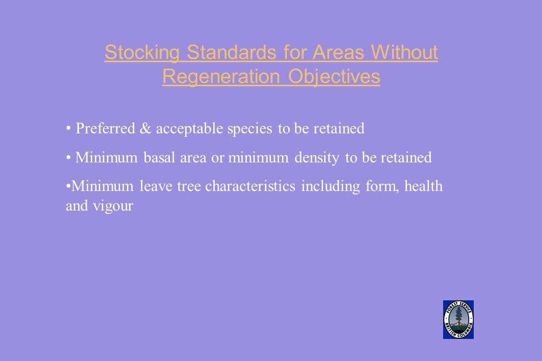 Stocking Standards for Areas Without Regeneration Objectives