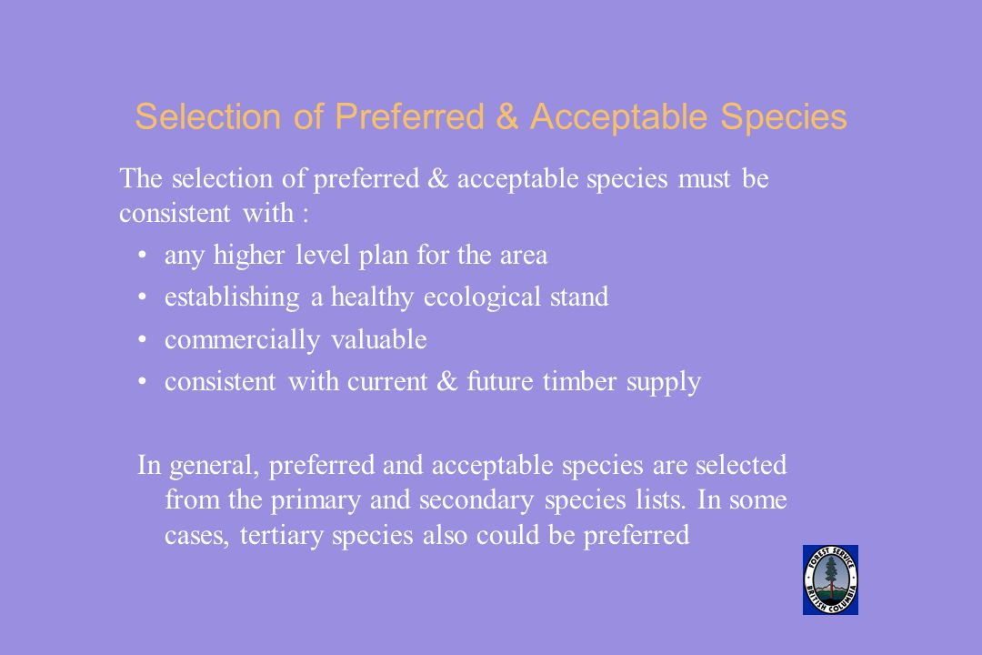 Selection of Preferred & Acceptable Species