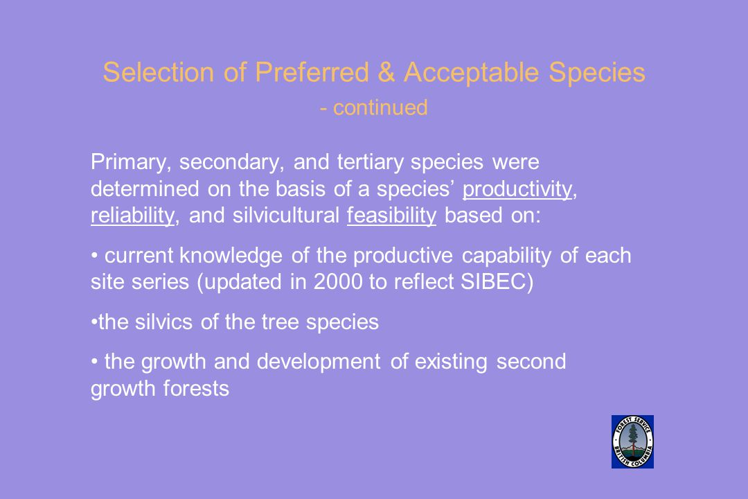 Selection of Preferred & Acceptable Species - continued