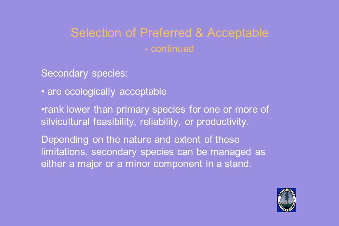 Selection of Preferred & Acceptable - continued