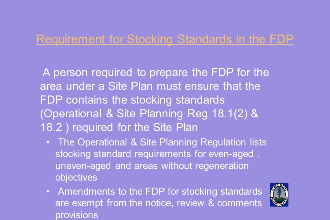 Requirement for Stocking Standards in the FDP