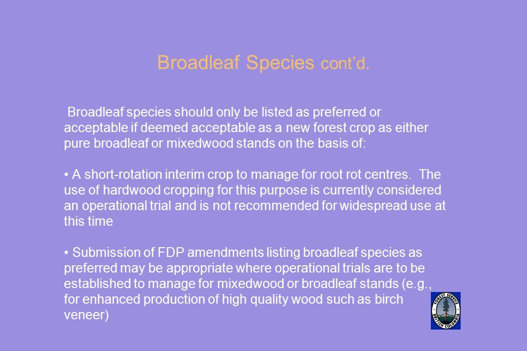 Broadleaf Species cont'd.