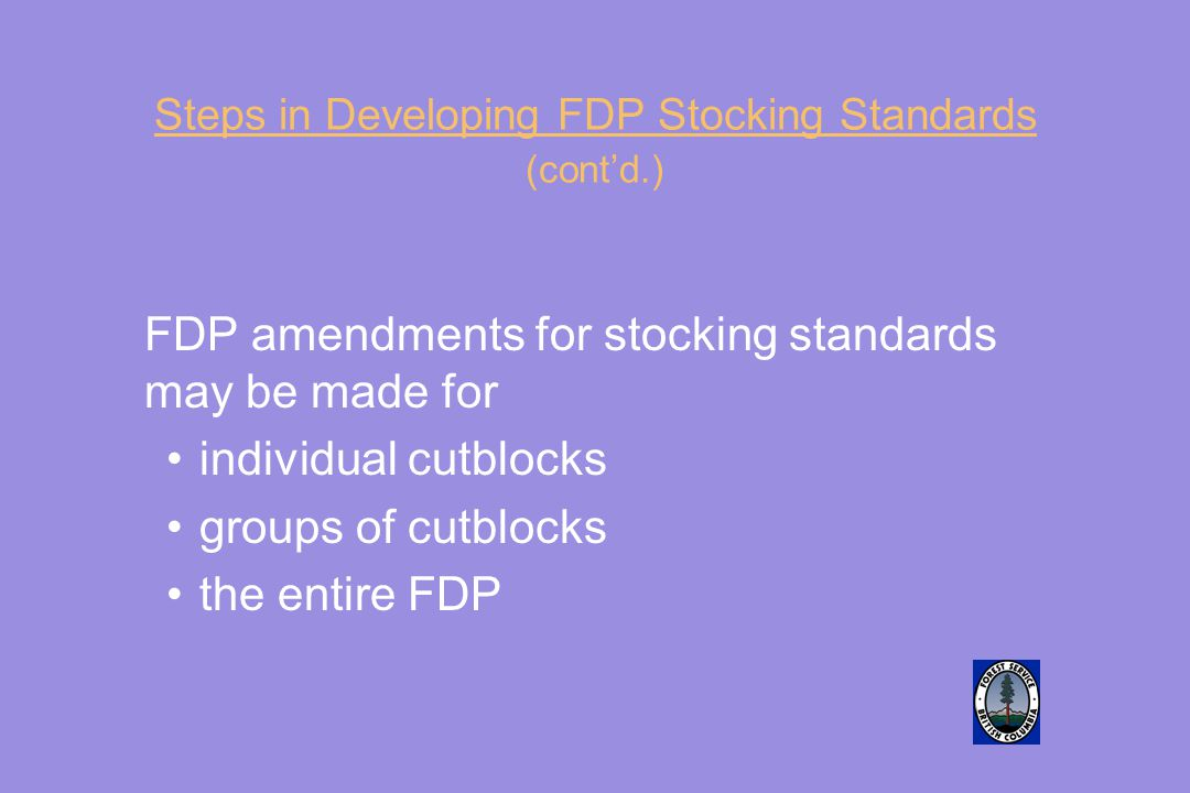Steps in Developing FDP Stocking Standards (cont'd.)