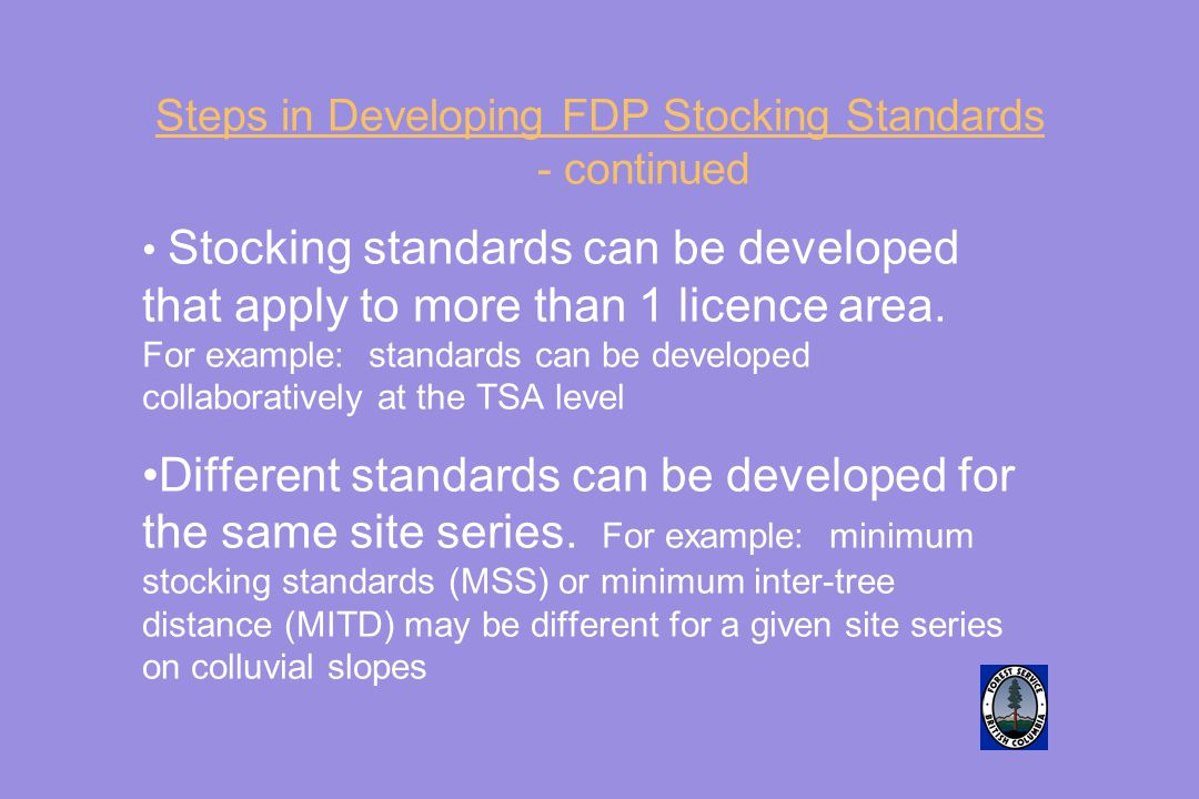 Steps in Developing FDP Stocking Standards - continued