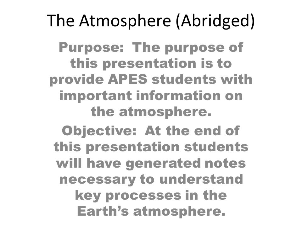The Atmosphere (Abridged)