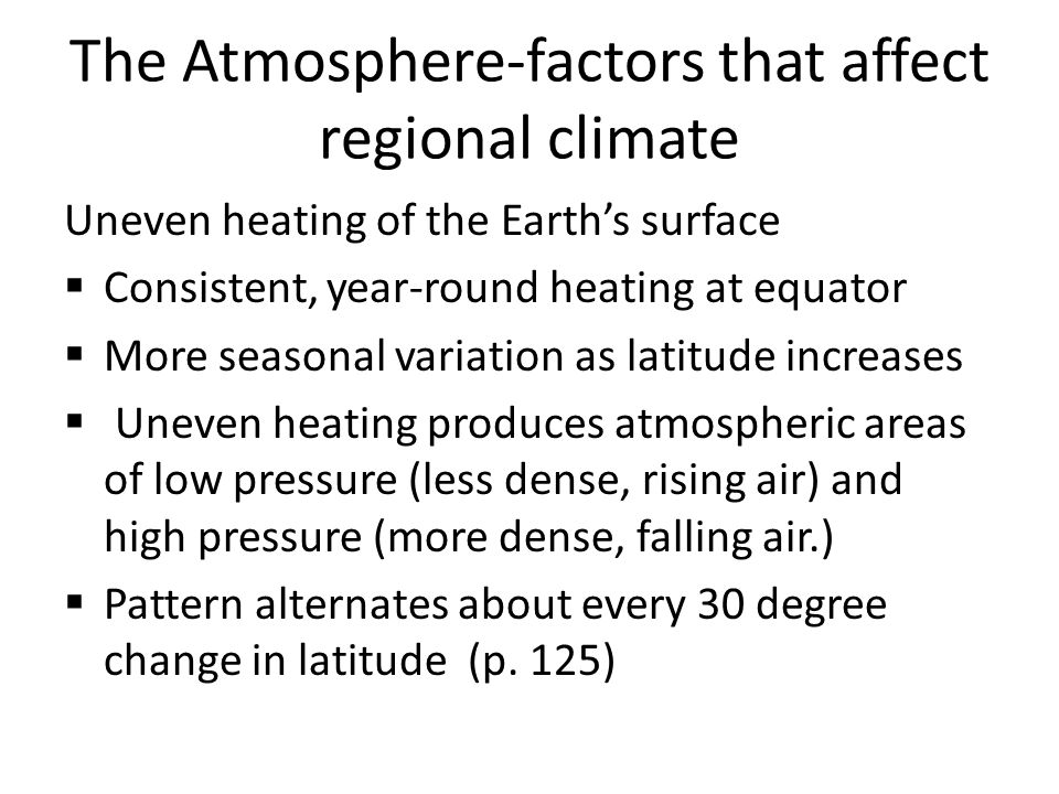 The Atmosphere-factors that affect regional climate