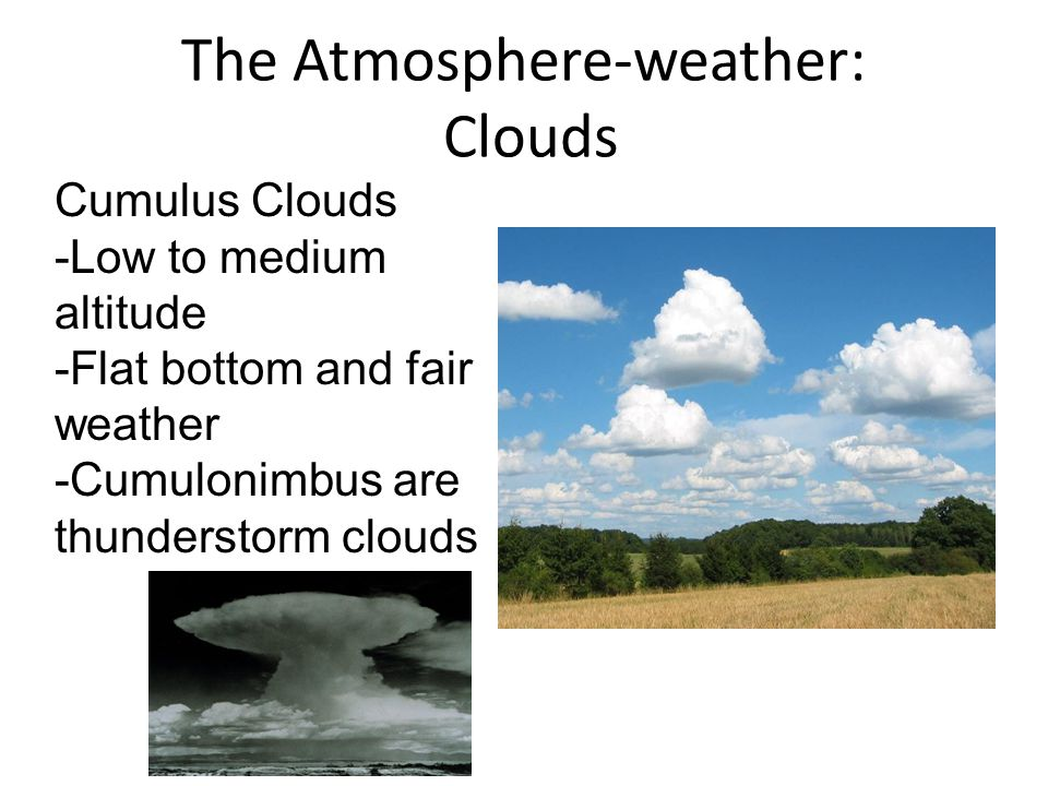 The Atmosphere-weather: Clouds