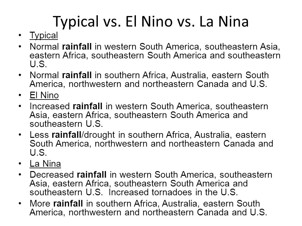 Typical vs. El Nino vs. La Nina