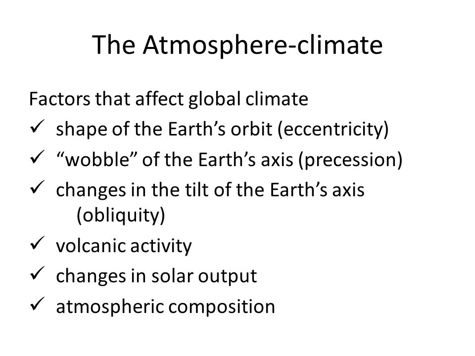 The Atmosphere-climate