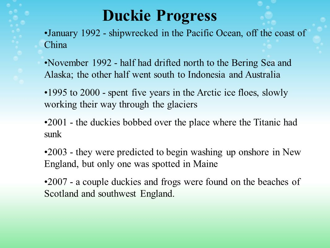 Duckie Progress January 1992 - shipwrecked in the Pacific Ocean, off the coast of China.