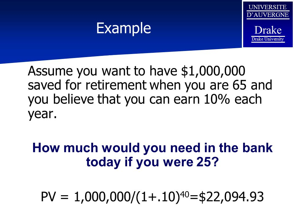 How much would you need in the bank today if you were 25