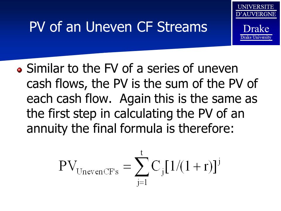 PV of an Uneven CF Streams