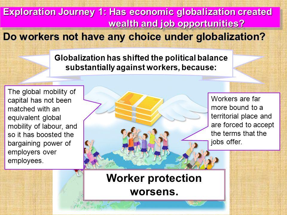 Worker protection worsens.