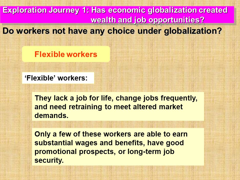 Do workers not have any choice under globalization