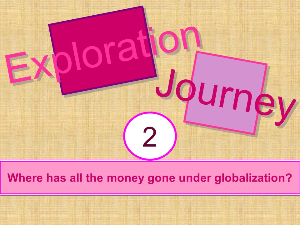 Where has all the money gone under globalization