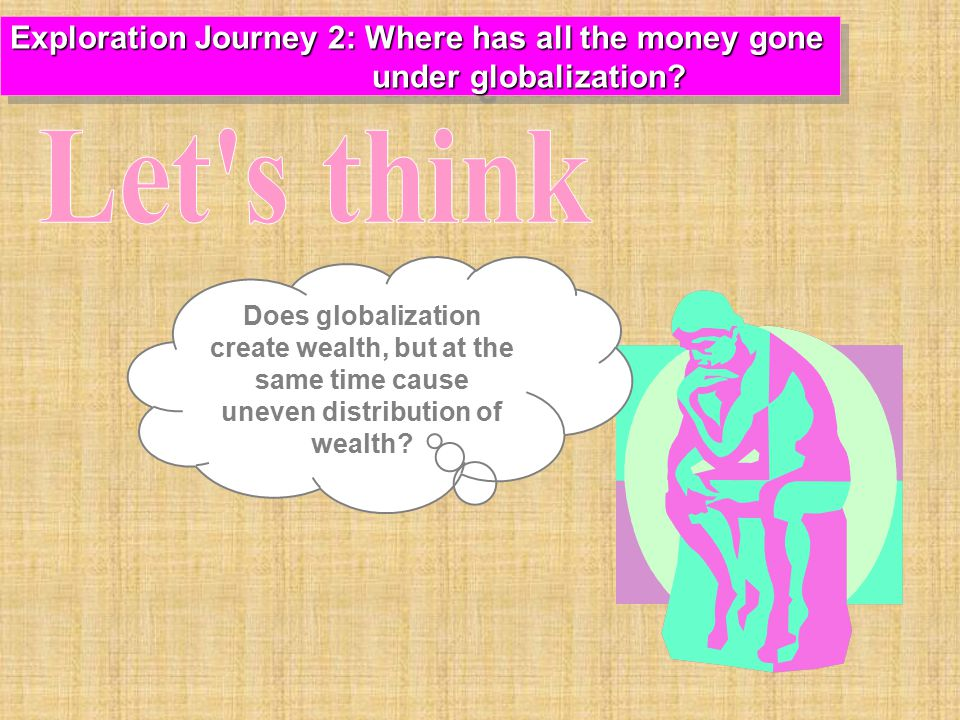 Let s think Exploration Journey 2: Where has all the money gone