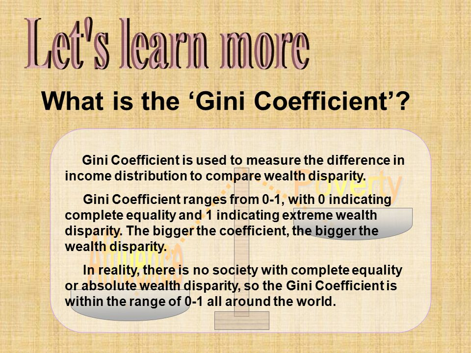 What is the 'Gini Coefficient'
