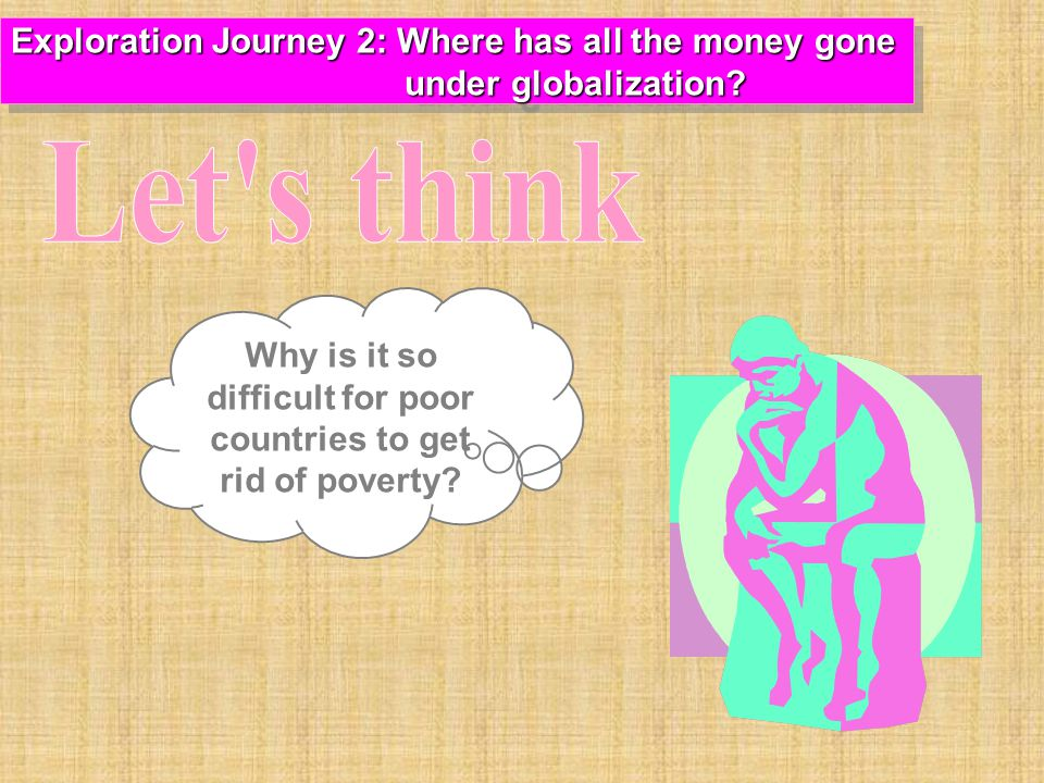 Why is it so difficult for poor countries to get rid of poverty