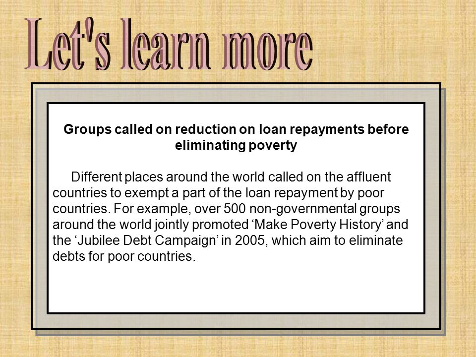 Let s learn more Groups called on reduction on loan repayments before eliminating poverty.