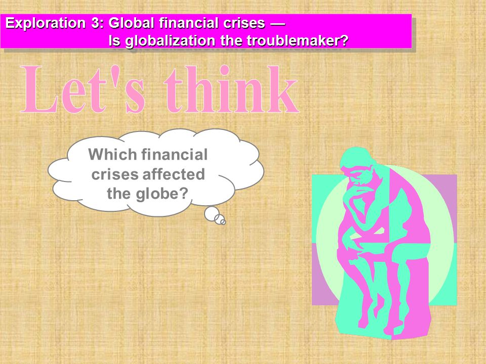 Which financial crises affected the globe