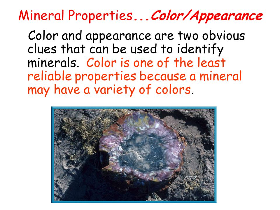 Mineral Properties...Color/Appearance