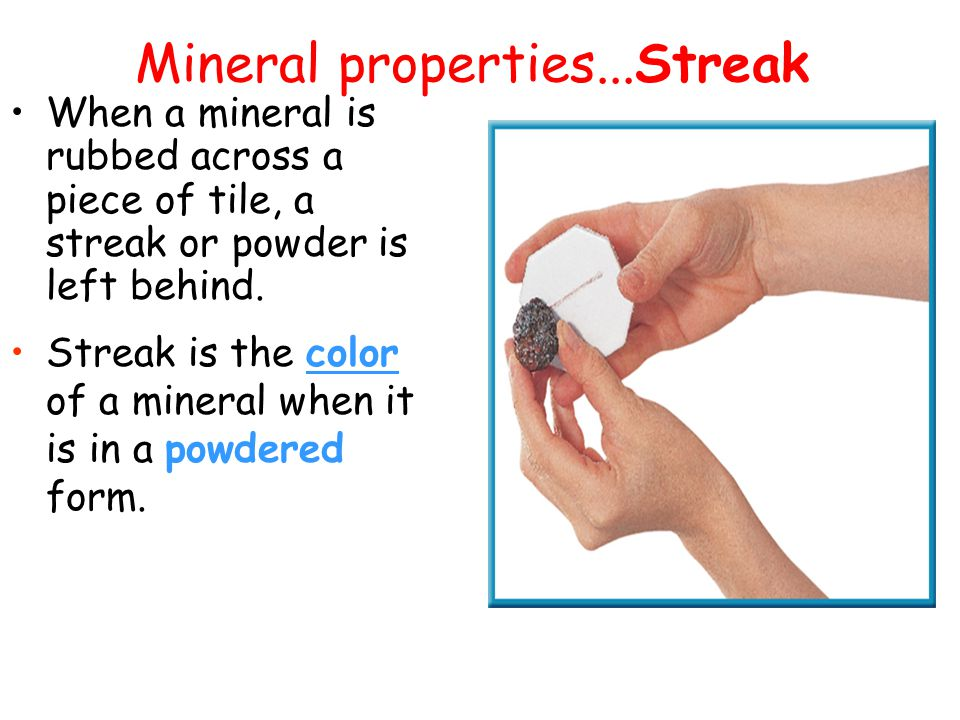 Mineral properties...Streak