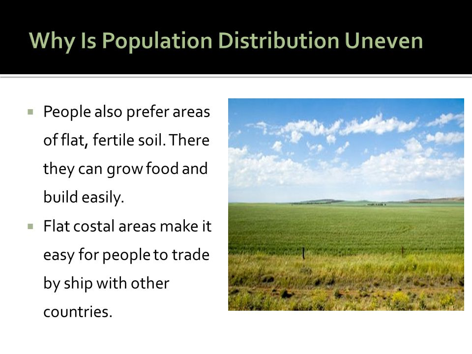 Why Is Population Distribution Uneven
