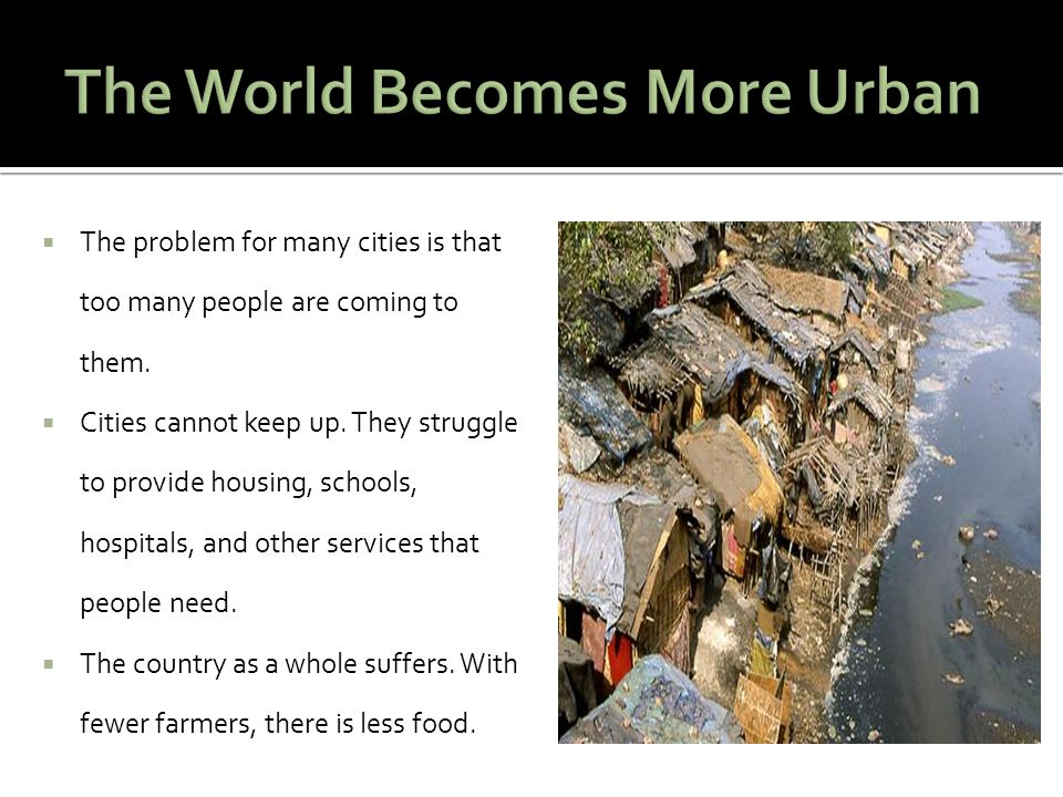 The World Becomes More Urban