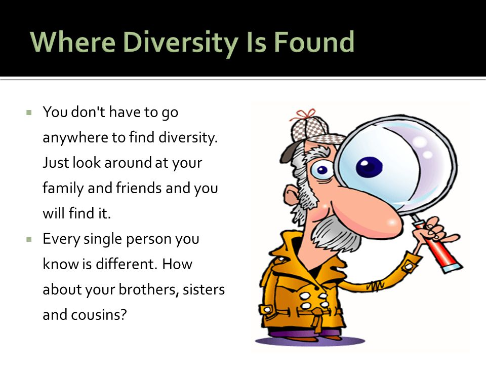 Where Diversity Is Found