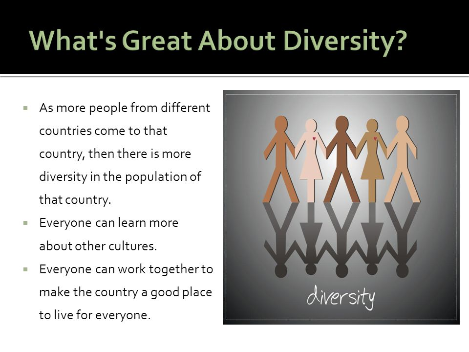 What s Great About Diversity
