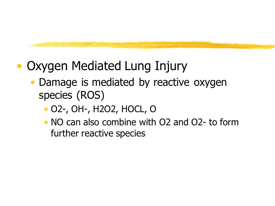 Oxygen Mediated Lung Injury