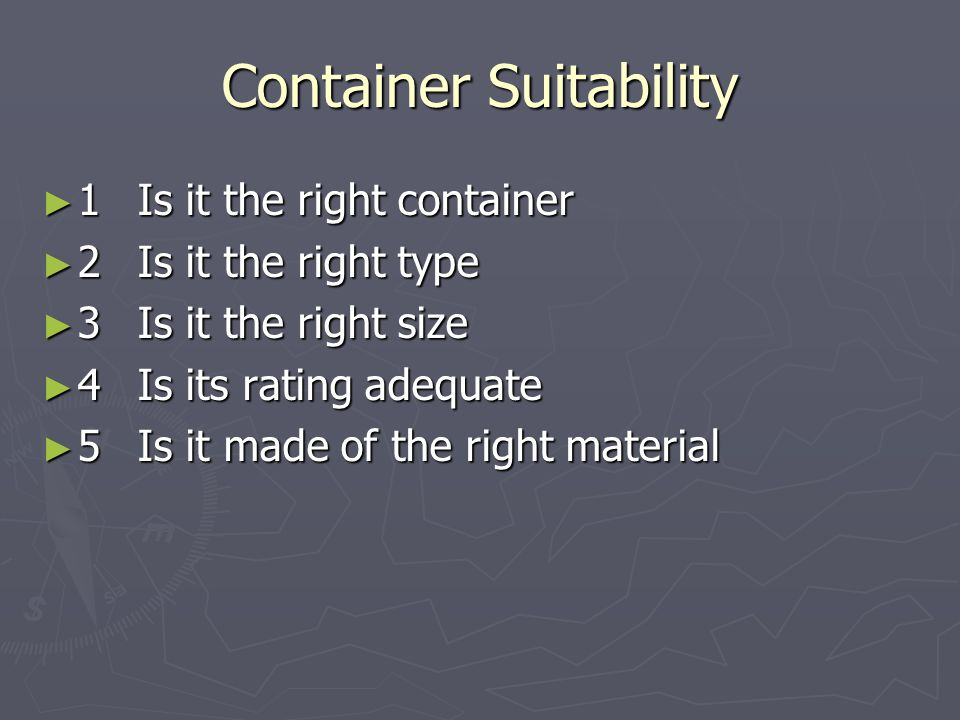 Container Suitability