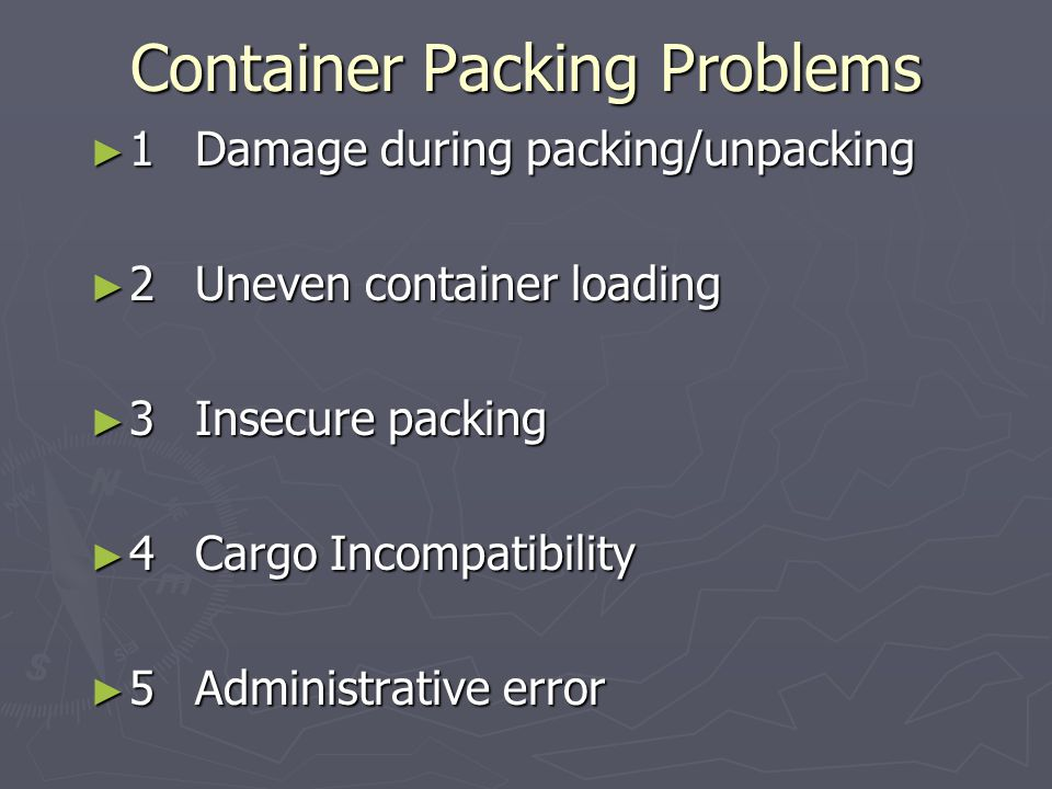 Container Packing Problems