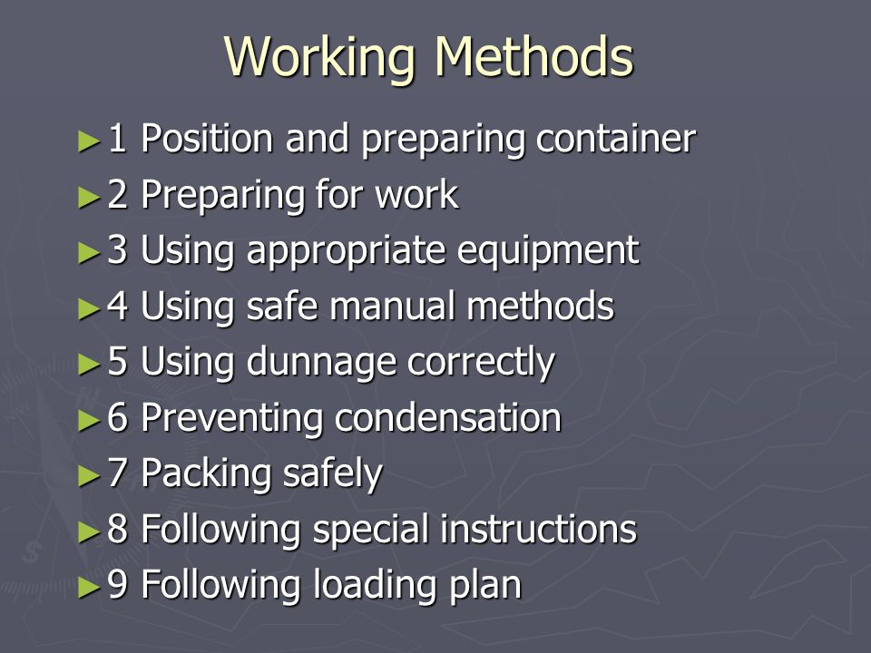 Working Methods 1 Position and preparing container