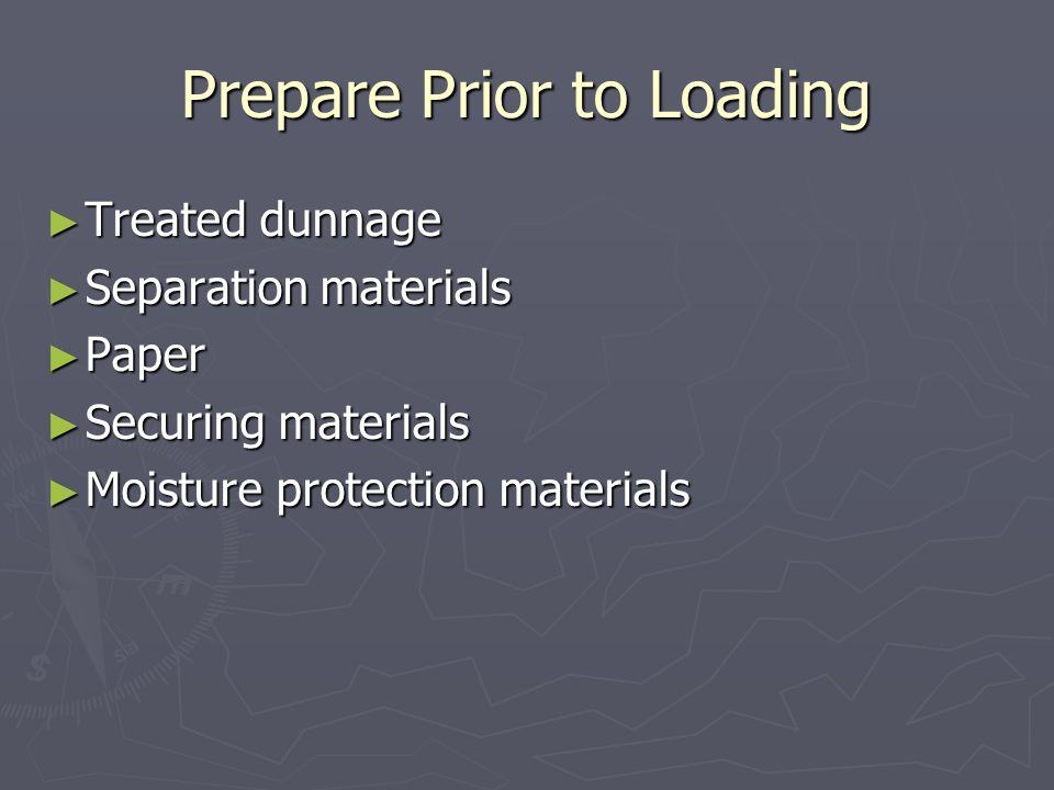 Prepare Prior to Loading