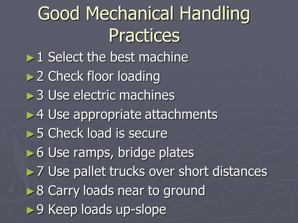 Good Mechanical Handling Practices