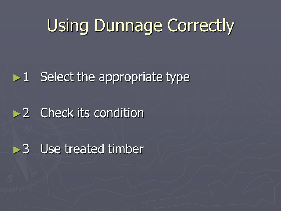 Using Dunnage Correctly