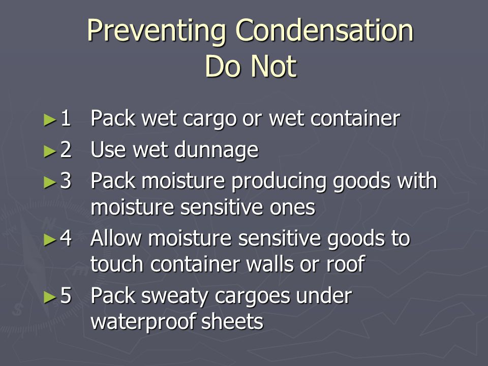 Preventing Condensation Do Not