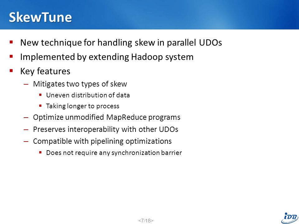 SkewTune New technique for handling skew in parallel UDOs