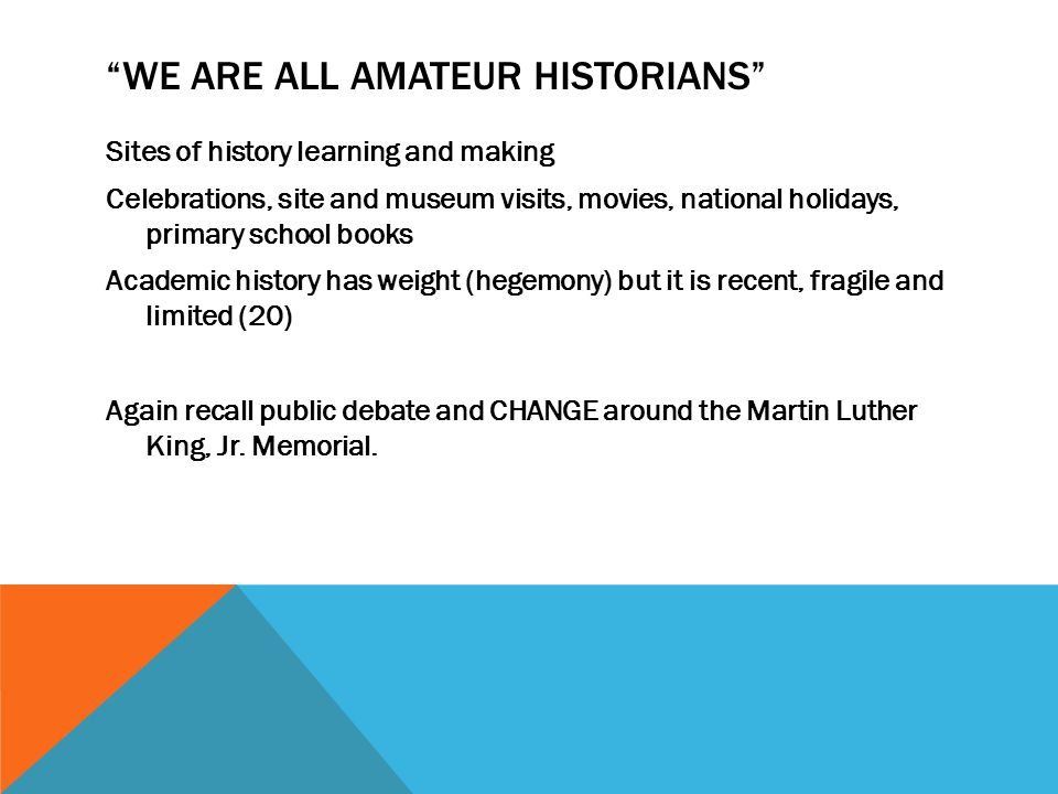 We are all Amateur Historians