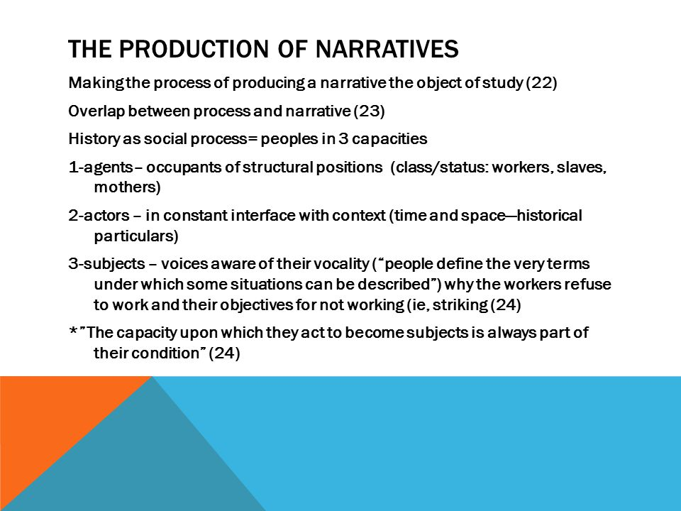 The Production of narratives