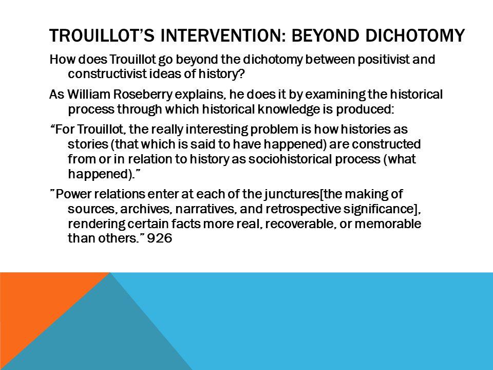 Trouillot's Intervention: Beyond Dichotomy