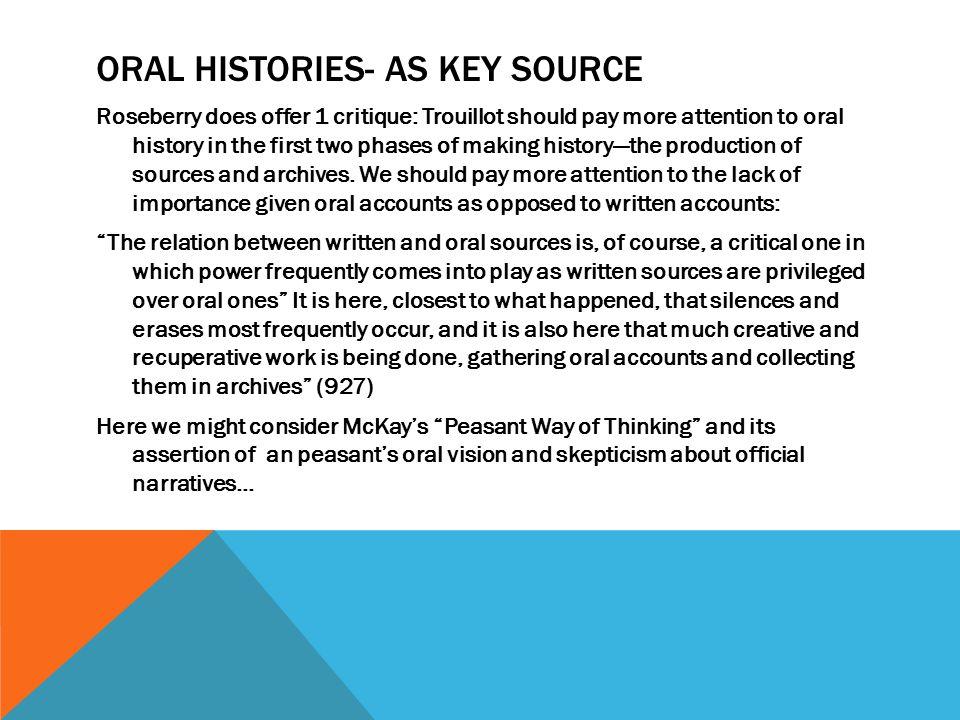 Oral Histories- as Key Source