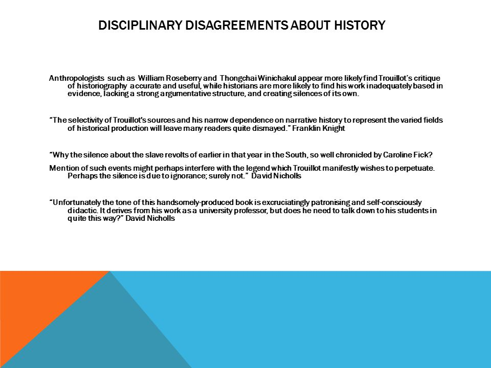 Disciplinary disagreements about history