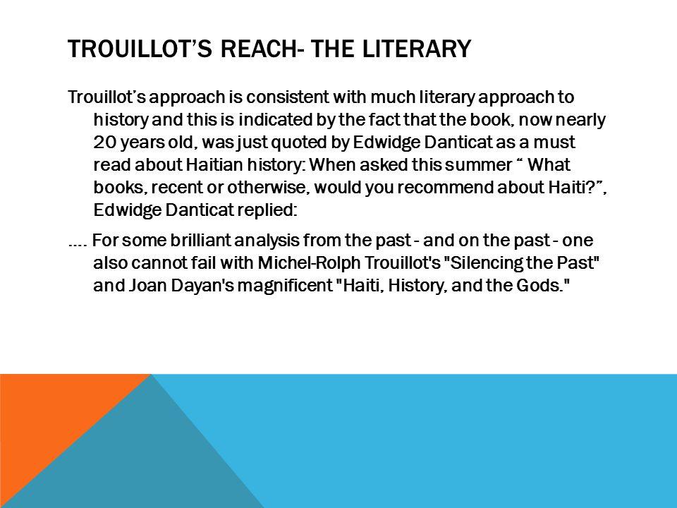 Trouillot's reach- The Literary